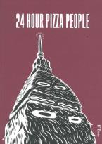 24 Hour Pizza People magazine