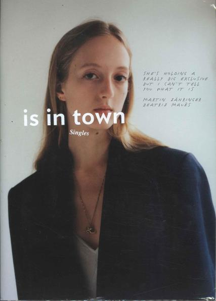 Is In Town magazine