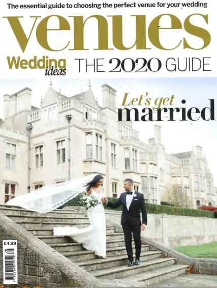Wedding Ideas Guide to Venues 2020 magazine